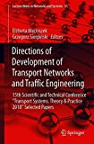 Directions of Development of Transport Networks and Traffic Engineering: 15th Scientific and Technical Conference
