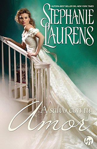 A salvo con tu amor (Top Novel) por Stephanie Laurens