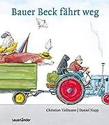 Bauer Beck fährt weg: Mini-Bilderbuch