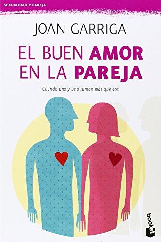 El buen amor en la pareja (Prácticos) por Joan Garriga