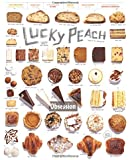 Lucky Peach Issue 14 Spring 2015: A Quarterly Journal of Food and Writing: Obsession