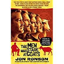 The Men Who Stare At Goats by Jon Ronson (2009-11-06)