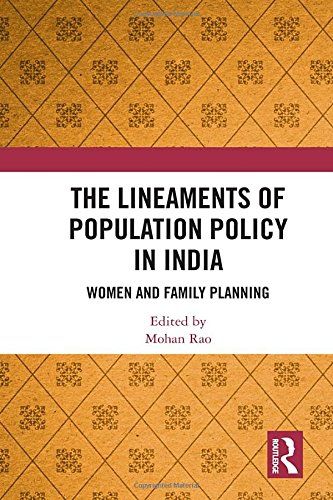 The Lineaments of Population Policy in India: Women and Family Planning (Trade-in-programm Bücher)