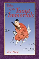 Tales of the Taoist Immortals by Eva Wong (2001-07-24)