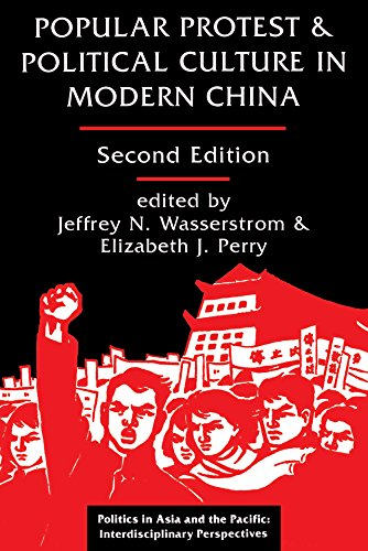 Popular Protest And Political Culture In Modern China: Second Edition (Politics in Asia and the Pacific) (English Edition)