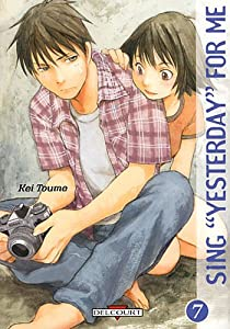 """Sing """"Yesterday"""" for Me Edition simple Tome 7"""