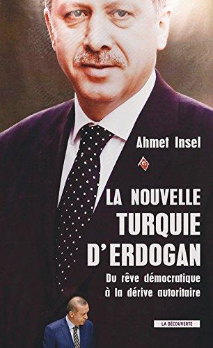 La nouvelle Turquie d'Erdogan