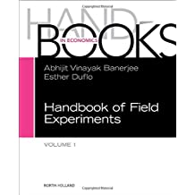 Handbook of Field Experiments (Handbook of Economic Field Experiments)