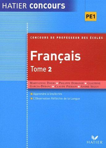 Concours de professeur des écoles Français : Tome 2 by Maryvonne Dhers (2005-09-01)
