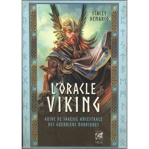 L'oracle viking : Guide de sagesse ancestrale des guerriers nordiques. Contient 45 cartes et 1 livre
