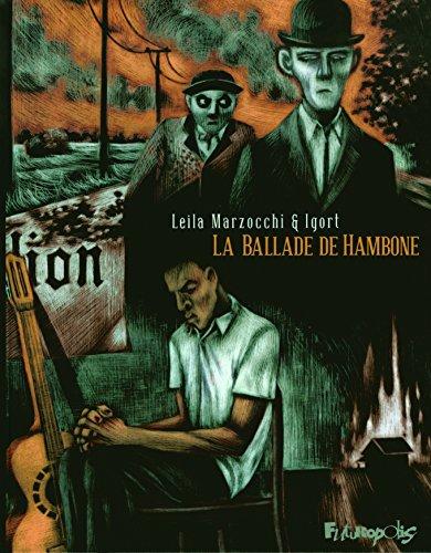 La ballade de Hambone (Tome 1-Premier livre)