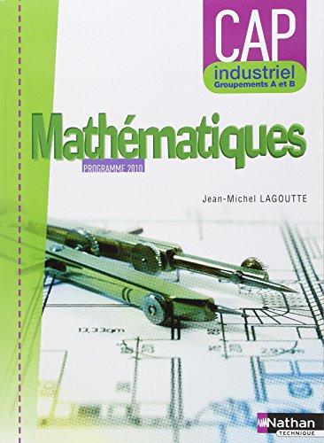 Mathématiques - CAP industriel Groupement A et B PDF