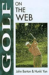 Golf on the Web (On the Web Series) by John Barton (1997-05-30)