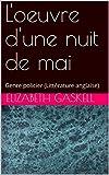 L'oeuvre d'une nuit de mai: Genre policier (Littérature anglaise) (French Edition)