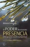EL PODER DE NUESTRA PRESENCIA (Spanish Edition)