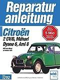 Citroen 2CV/6,Dyane6,Mehari,Ami 8,602ccm alle Modelle,alle Baujahre (Reparaturanleitungen)