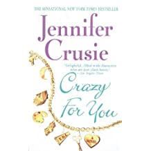 Crazy for You by Jennifer Crusie (2000-02-15)