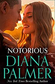 Notorious: The new heartwarming romance for 2021 from this New York Times bestselling author (Long, Tall Texan