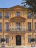 L'hôtel de Caumont - Aix-en-Provence