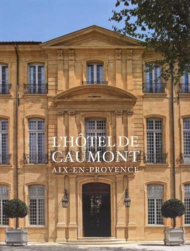 L'htel de Caumont : Aix-en-Provence