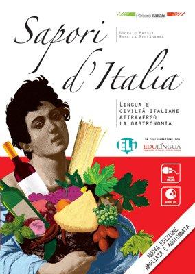 Sapori d'Italia. Libro dello studente. Con CD Audio. Per le Scuole superiori