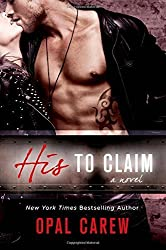 His to Claim: A Novel by Opal Carew (2014-09-02)