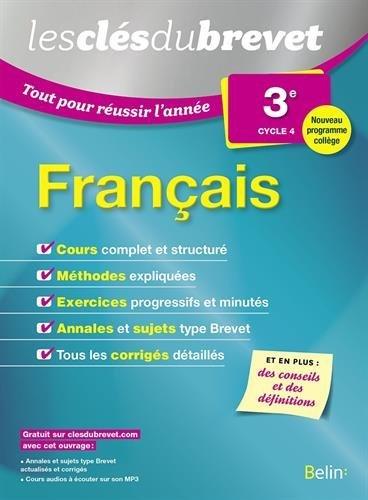 Clés du brevet:Tout pour réussir l'année Français 3-2016 par Collectif