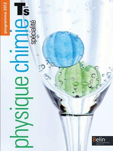 Physique Chimie Tle S spécialité : Programme 2012