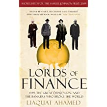Lords of Finance: 1929, The Great Depression, and the Bankers who Broke the World-