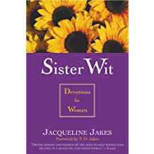 Sister Wit: Devotions for Women (English Edition)