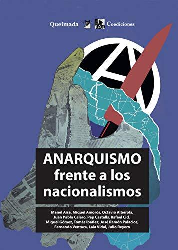 Anarquismo frente a los nacionalismos (Nuestra Memoria)