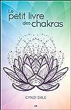 Le petit livre des chakras - Best Reviews Guide