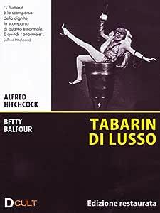 Tabarin di lusso(edizione restaurata)