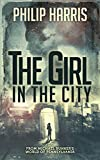 The Girl in the City (Leah King Book 1) by Philip Harris