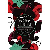Fierce on the Page: How to Claim Your Writing Goals and Succeed on Your Own Terms