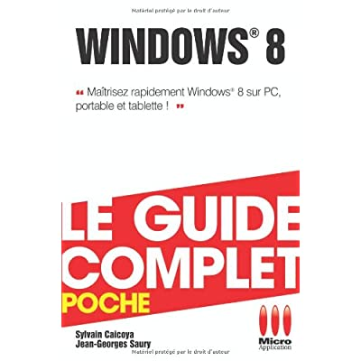 GUIDE COMPLET POCHE WINDOWS 8