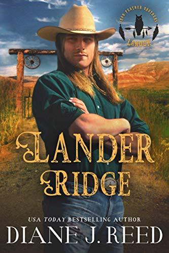 Lander Ridge (Iron Feather Brothers Series Book 3) (English Edition)