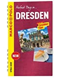 Dresden Marco Polo Travel Guide - with pull out map (Marco Polo Perfect Days In)