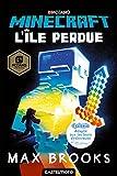 Minecraft officiel : L'Île perdue (version dyslexique)...