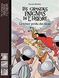 Le trésor des Incas par Pascale Hédelin