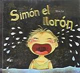 Simón el llorón (Cuentos ilustrados)