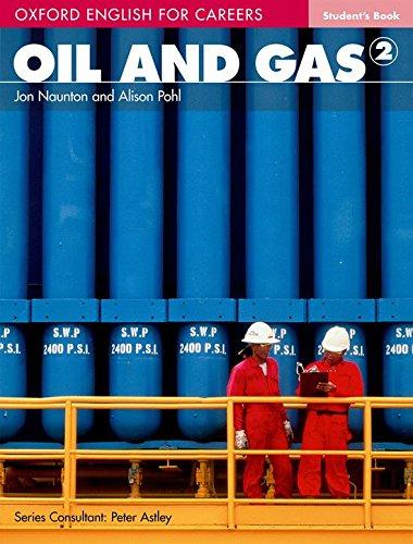 Portada del libro Oxford english for careers. Oil & gas. Student's book. Per le Scuole superiori. Con espansione online: Oil & Gas 2. Student's Book