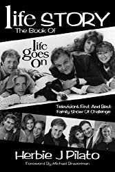 Life Goes on by Herbie J. Pilato (2007-09-09)