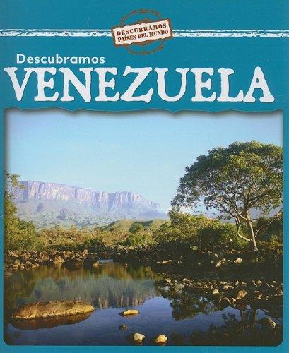 Descubramos Venezuela/Looking at Venezuela (Descubramos Paises Del Mundo / Looking at Countries)