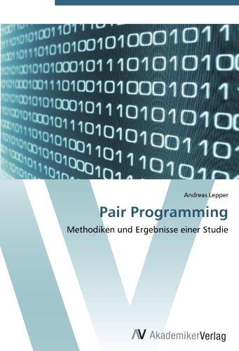 Pair Programming: Methodiken und Ergebnisse einer Studie