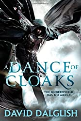A Dance of Cloaks (Shadowdance 1) by David Dalglish (2013-10-08)