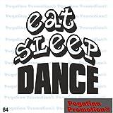 Schriftzug Eat Sleep Dance Hobby Aufkleber, ca.20 cm breite Hobbys Auto Autoaufkleber Sticker Heckscheibe Lack Vinyl Sport Sportaufkleber Auto-Aufkleber von Pegatina Promotion® Aufkleber mit Verklebehilfe von Pegatina Promotion®
