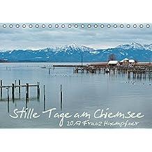 Stille Tage am Chiemsee (Tischkalender 2017 DIN A5 quer): Zur Ruhe finden in den stillen Tagen am Chiemsee (Monatskalender, 14 Seiten) (CALVENDO Natur)