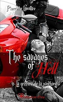 La griffure de la panthère: The savages of Hell, T4 par [Lavallée, Pierrette]