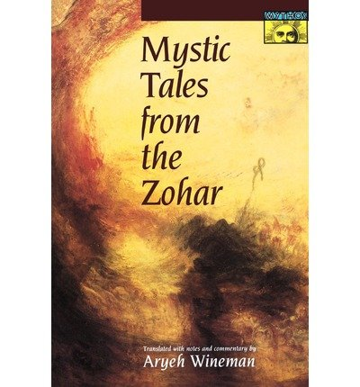 [ MYSTIC TALES FROM THE ZOHAR (MYTHOS (PAPERBACK)) ] by Wineman, Aryeh ( Author) Apr-1998 [ Paperback ]